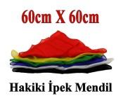 Hakiki ipek Mendil 60cm..